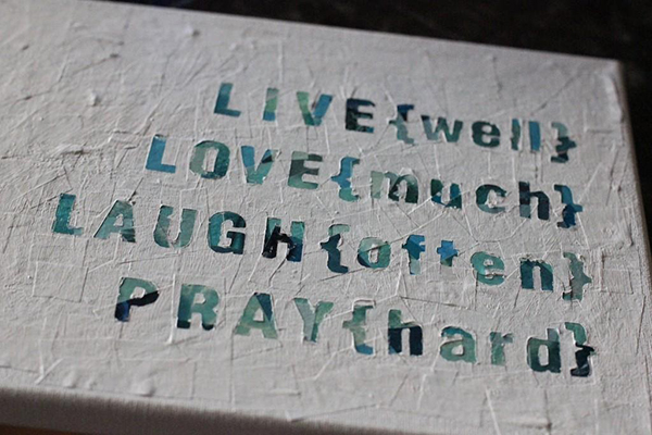 Live, love, laugh, and pray